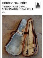 tribulations d'un stradivarius en amérique